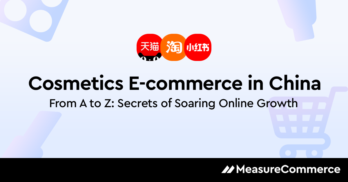 Cosmetics E-commerce in the Chinese Market